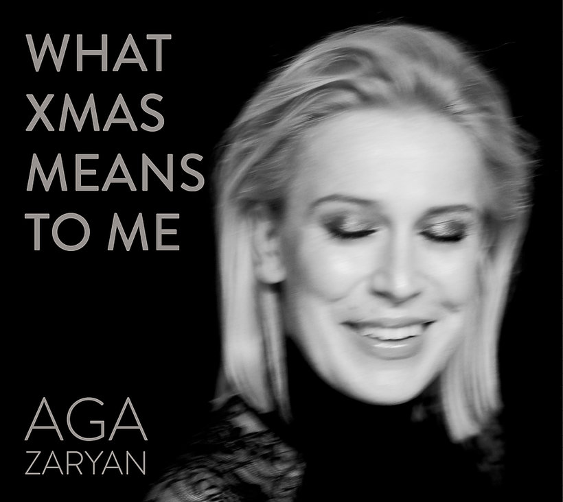 Aga Zaryan, What Xmas Means To Me