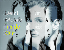 """""""Inside Out"""", Demi Moore"""