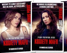 """""""Co widział we mnie mój mąż? Nic, kut** nie ma oczu"""", czyli """"Kobiety Mafii"""" ujawniają twarze! Główne bohaterki na plakatach nowego filmu Patryka Vegi"""