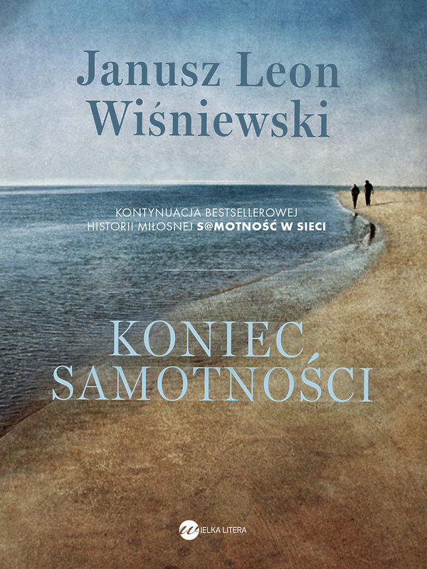 Koniec samotności, Janusz Leon Wiśniewski