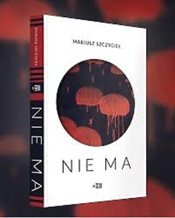 Książka Nie ma, Mariusz Szczygieł