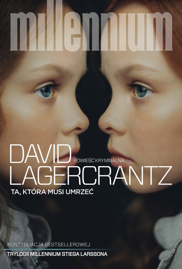 Książka Ta, która musi umrzeć, Milennium, David Lagercrantz