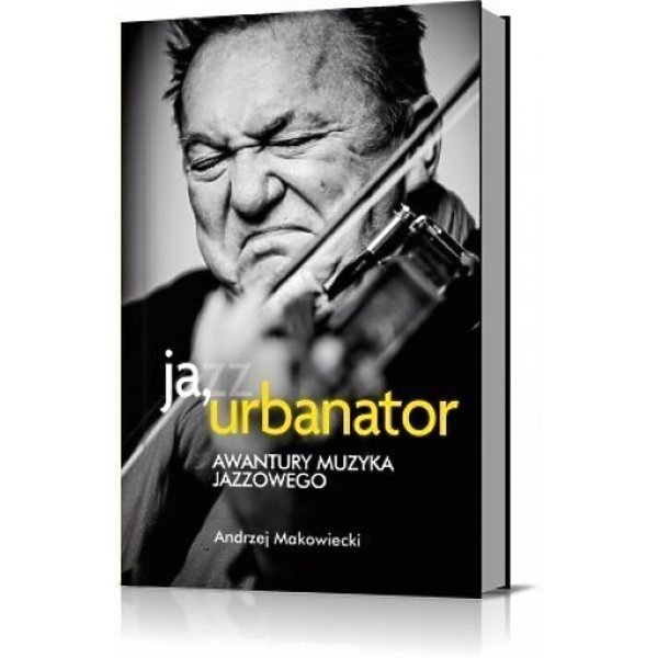 okładka książki o Michale Urbaniaku