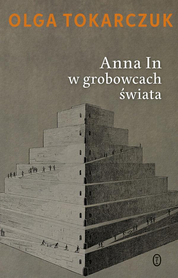 Olga Tokarczuk, Anna In w grobowcach świata