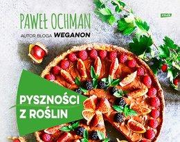 Paweł Ochman, Pyszności z roślin
