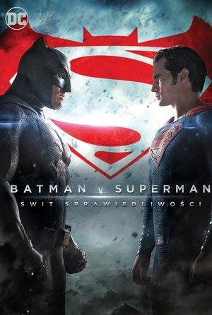 plakat filmu Batman v Superman: Świt sprawiedliwości