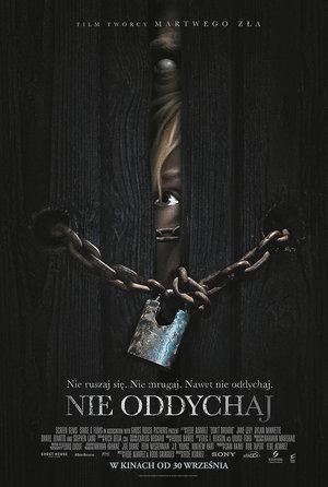 plakat filmu Nie oddychaj, Don't Breathe, reż. Fede Alvarez