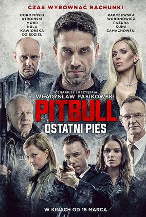 plakat filmu Pitbull: Ostatni pies