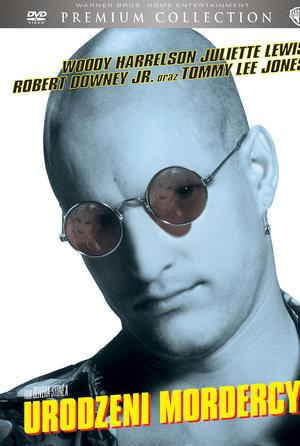 plakat filmu Urodzeni mordercy. Oliver Stone