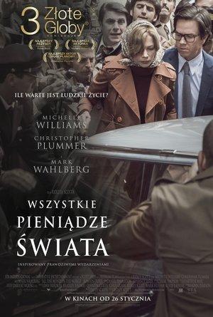 plakat filmu Wszystkie pieniądze świata w reżyserii Ridleya Scotta, All the Money in the World. Monolith Films