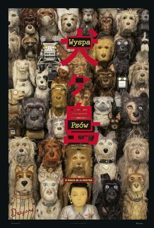 plakat filmu Wyspa psów, reż. Wes Anderson