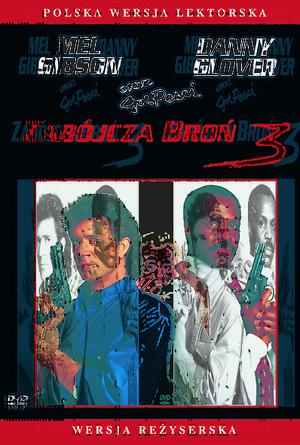 plakat filmu Zabójcza broń 3. Mel Gibson, Danny Glover