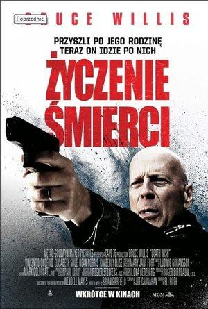plakat filmu Życzenie śmierci, Bruce Willis