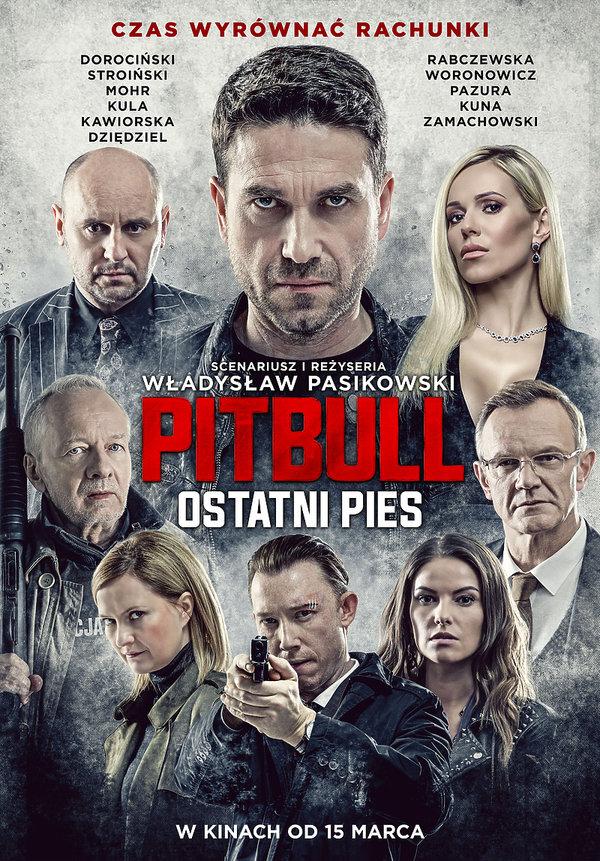 Plakat Pitbull ostatni pies