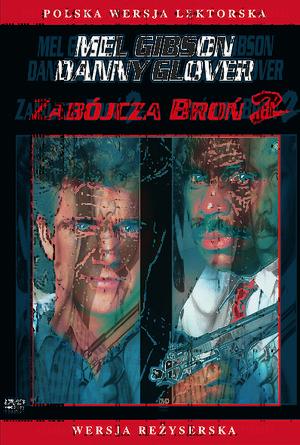 plakatfilmu Zabójcza broń 2. Mel Gibson, Danny Glover