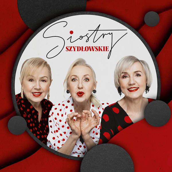 Siostry Szydłowskie z The Voice Senior płyta