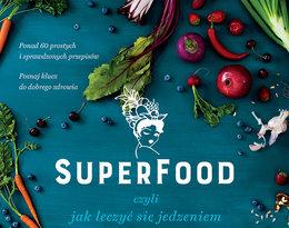 SuperFood, czyli jak leczyć się jedzeniem, Sophie Manolas