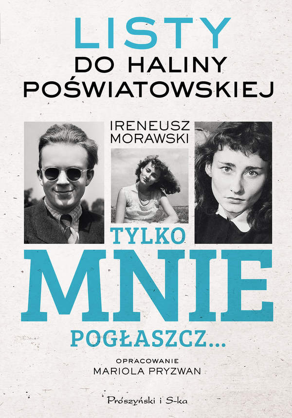 """""""Tylko mnie pogłaszcz"""", wyd. Prószyński i S-ka, 2017 rok"""