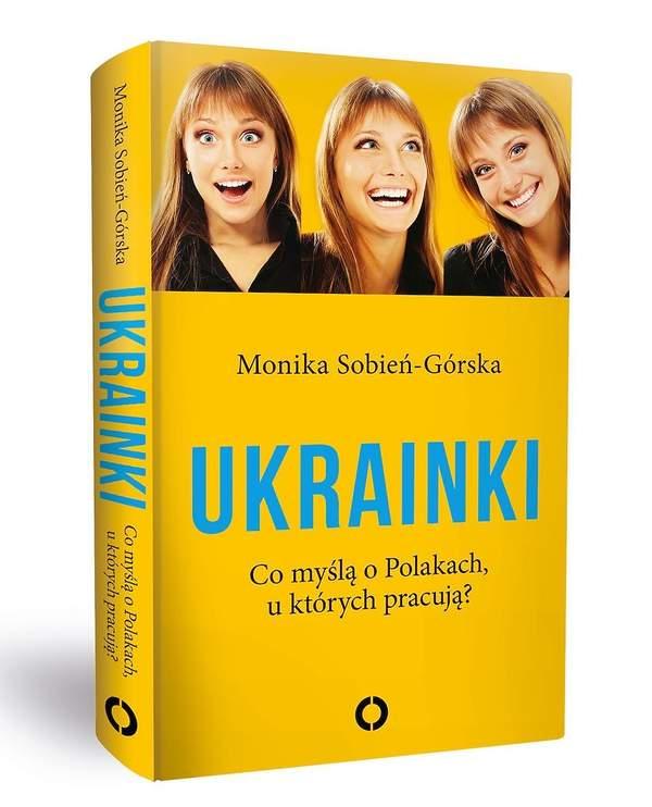 Ukrainki, Monika Sobień-Górska