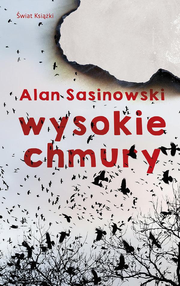 Wysokie chmury. Alan Sasinowski.