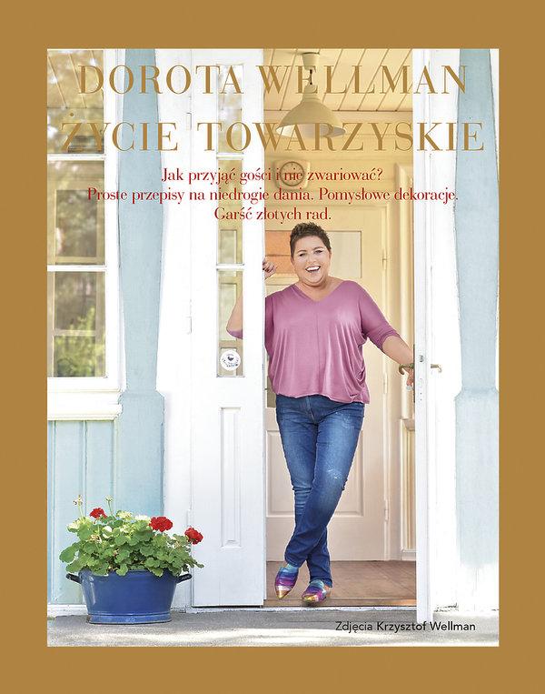 Życie towarzyskie, książka Dorota Wellman