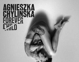 Agnieszka Chylińska, Forever Child