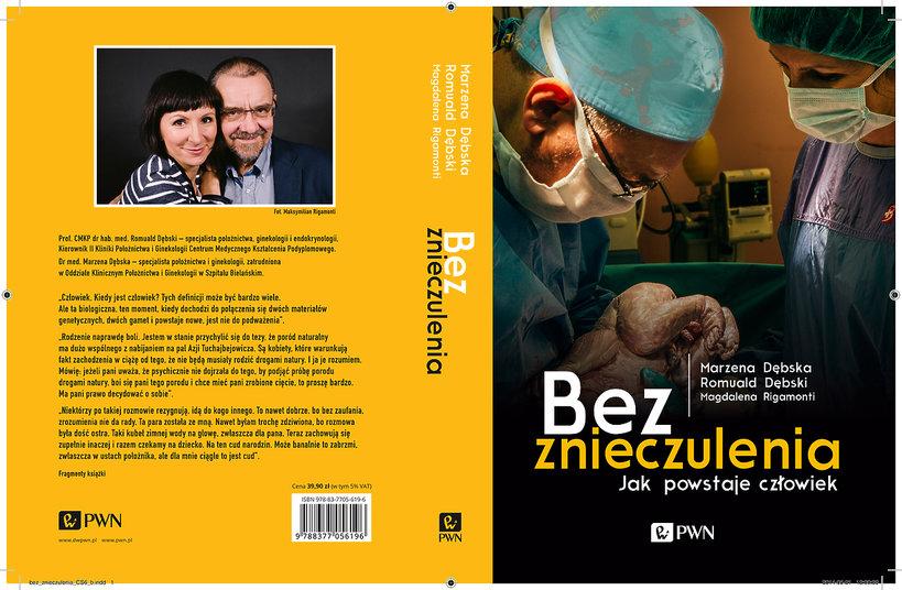 Bez znieczulenia. Jak powstaje człowiek, książka, Romuald Dębski i Marzena Dębska, wydawnictwo PWN