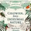 Człowiek, który zrozumiał naturę, książka