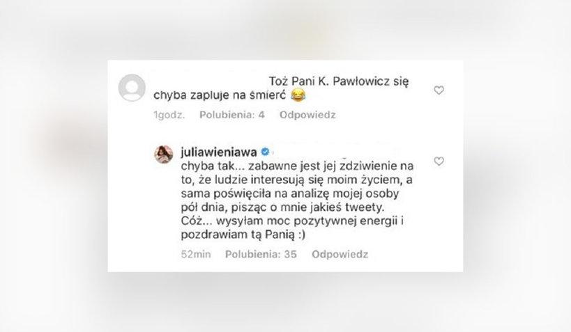 Julia Wieniawa odpowiedziała Krystynie Pawłowicz