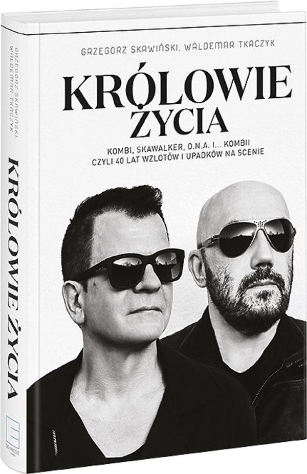 Królowie życia, Grzegorz Skawiński i Waldemar Tkaczyk, Edipresse książki
