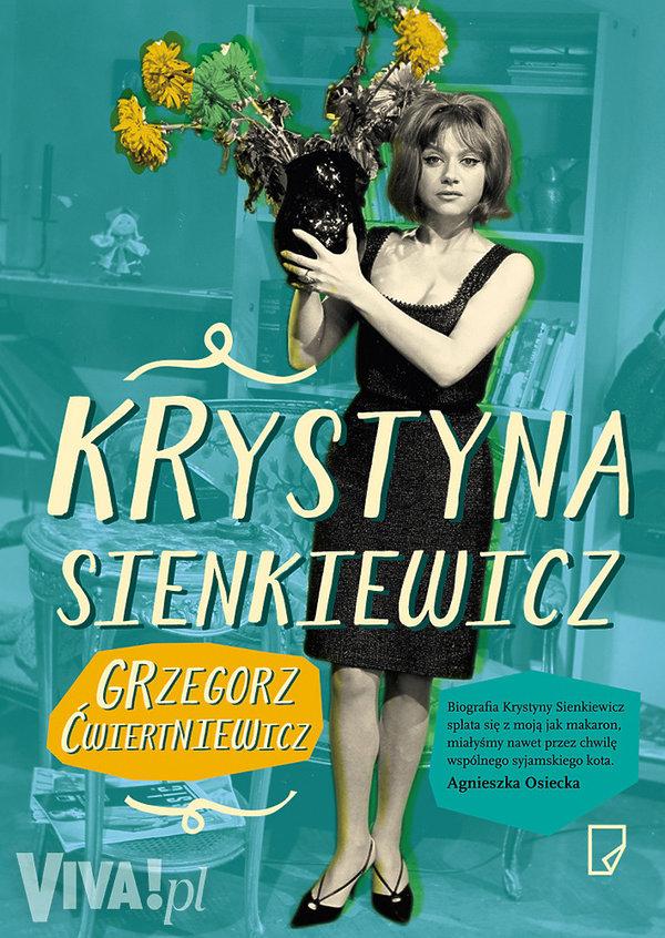 """""""Krystyna Sienkiewicz"""", Grzegorz Ćwiertniewicz, wyd. Marginesy"""