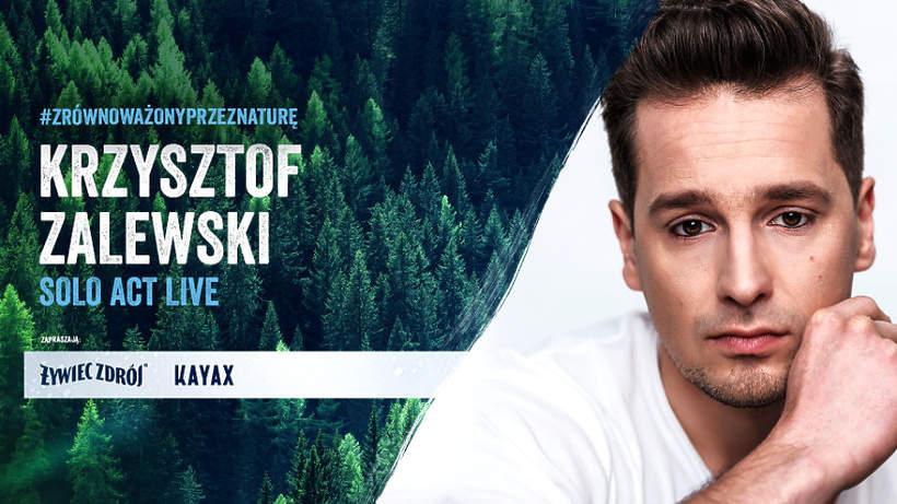 Krzysztof Zalewski, Krzysiek Zalewski, Zalef, Żywiec na żywo
