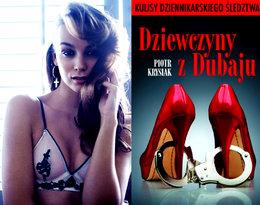 Paulina Krupińska ostro o aferze dubajskiej i książce Krysiaka Dziewczyny z Dubaju