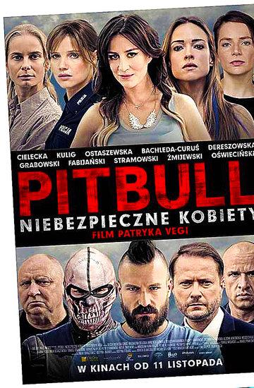 """""""Pitbull. Niebezpieczne kobiety''"""