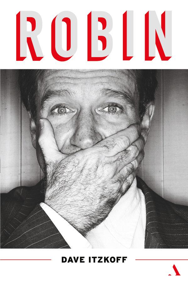 Robin Williams, książka Dave'a Itzkoffa Robin
