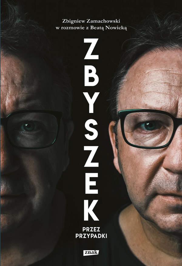Zbigniew Zamachowska, Beata Nowicka, okładka książki Zbyszek