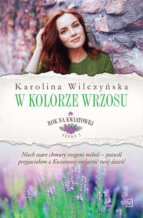 Karolina Wilczyńska - W kolorze wrzosu