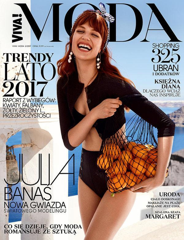 VIVA!Moda okładka numer 2/2017 lato 2017 Na okładce Julia Banaś w obiektywie Mateusza Stankiewicza