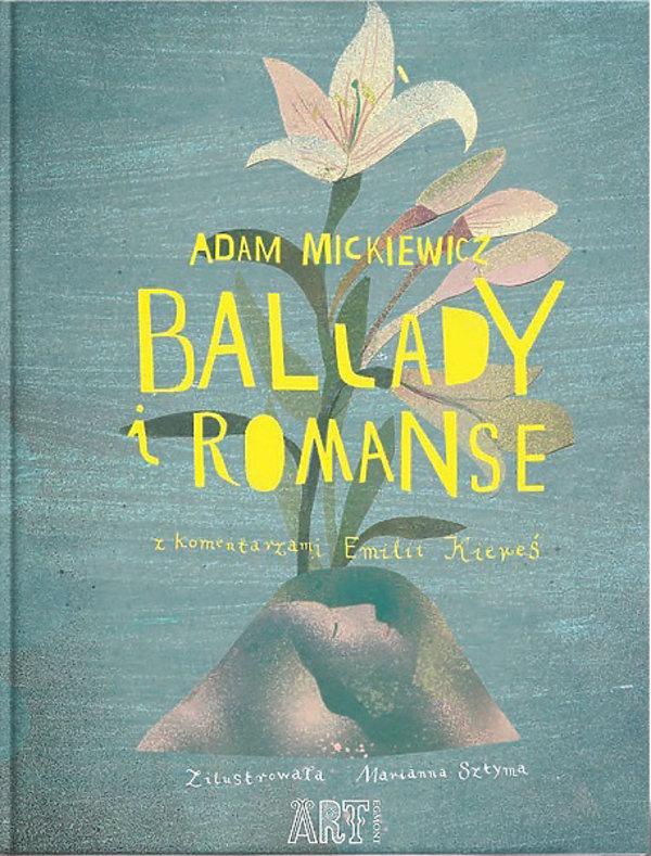 Adam Mickiewicz, Ballady i romanse, Egmont