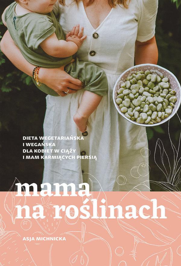 Asja Michnicka, Mama na roślinach, Buchamann