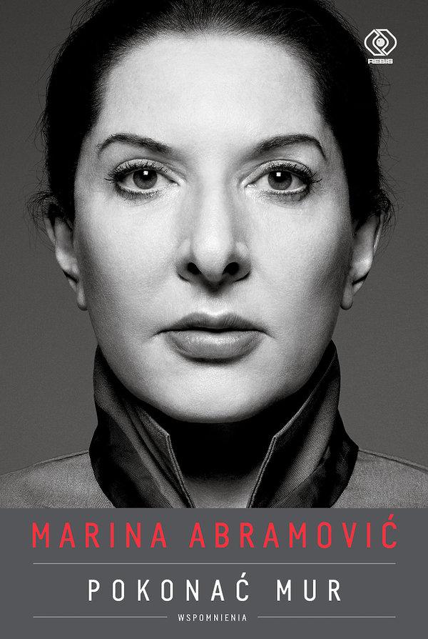 Biografia Mariny Abramović Pokonać mur