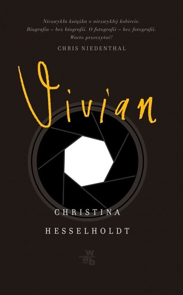 Christina Hesselholdt, Vivian, W.A.B.