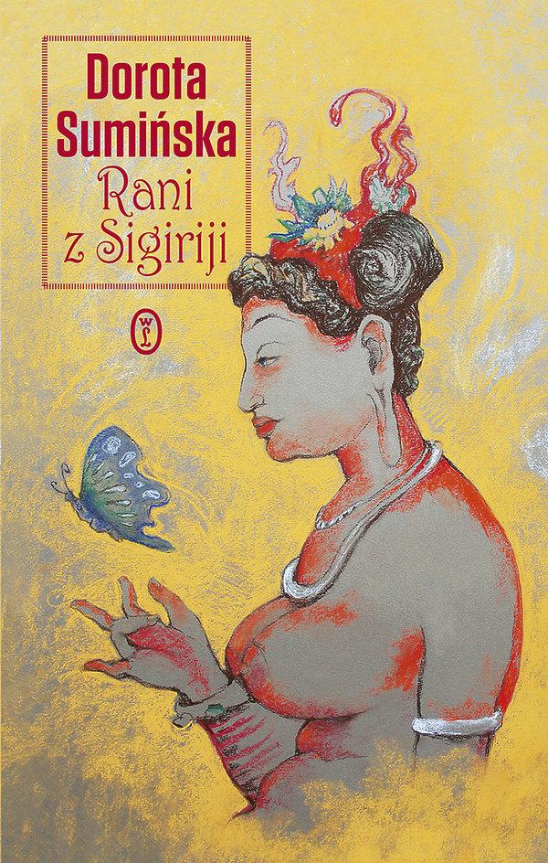 Dorota Sumińska, Rani z Sigirijj, Wydawnictwo Literackie