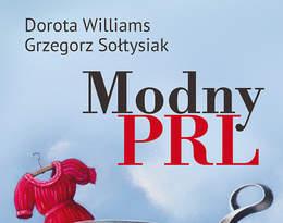 Dorota Williams, Grzegorz Sołtysiak, Modny PRL, Świat Książki