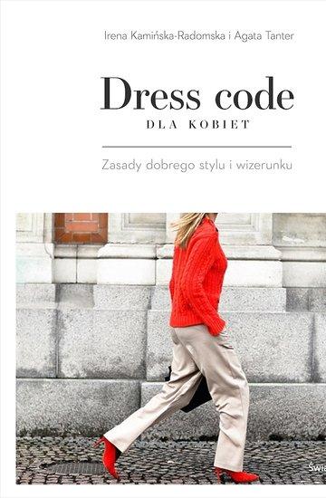 Irena Kamińska-Radomska, Agata Tanter, Dress code dla kobiet, Świat Książki