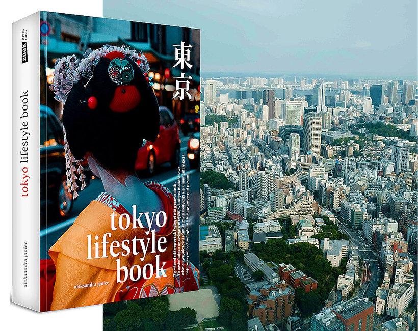 """Książka """"Tokio Lifestyle Book"""" Aleksandra Janiec, Znak"""