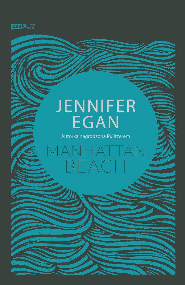 książki premiery jesień 2018, Jennifer Egan, Manhattan Beach, Znak