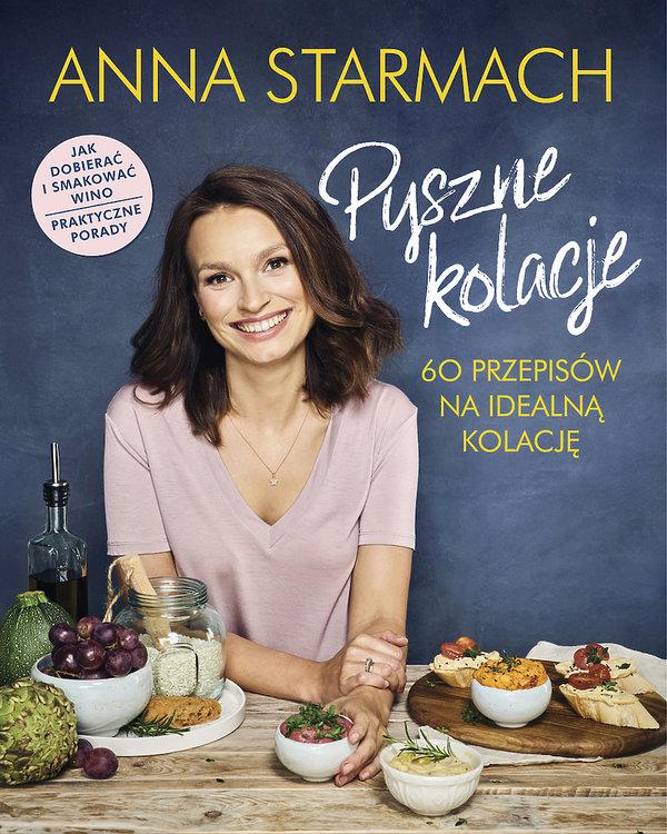 nowości książki kulinarne premiera październik jesień 2018, Anna Starmach, Pyszne kolacje, Znak
