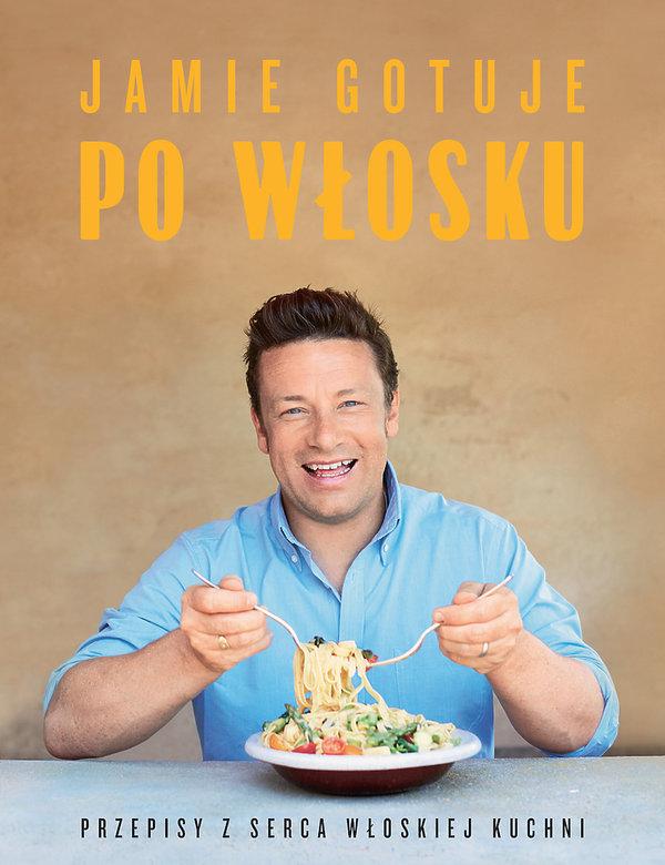 nowości książki kulinarne premiera październik jesień 2018, Jamie Oliver, Jamie gotuje po włosku, Insignis