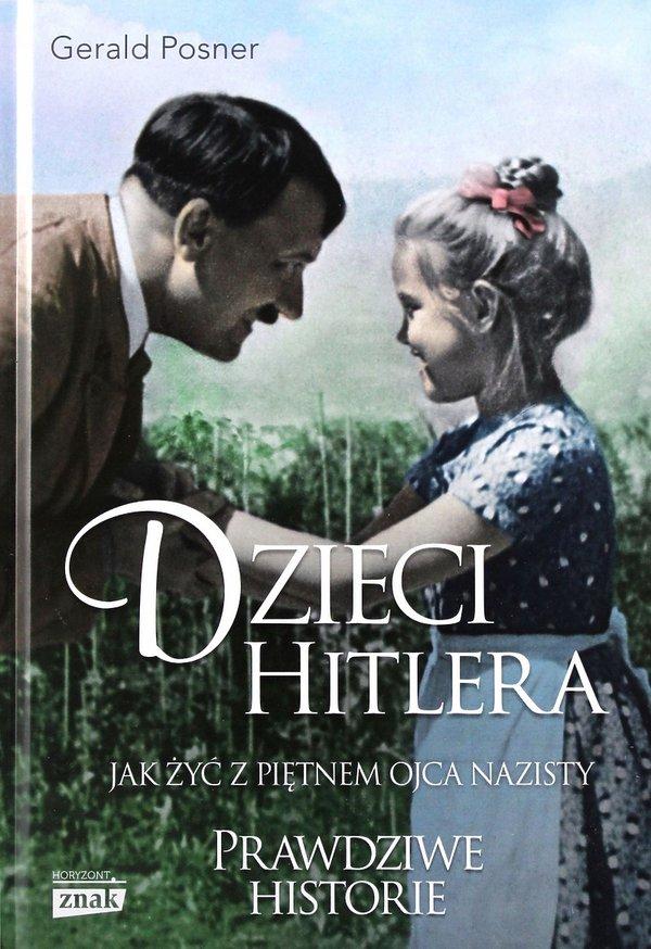 Nowości premiera książki historyczne 2019, Gerald Posner, Dzieci Hitlera, Znak Horyzont